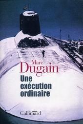 Une exécution ordinaire : roman