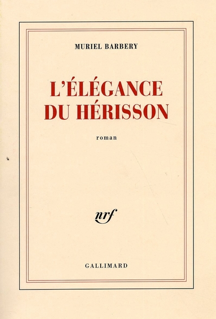 L'élégance du hérisson : roman - Over je plek vinden in je leven