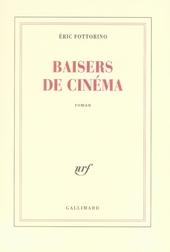 Baisers de cinema : roman