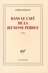 Dans le café de la jeunesse perdue : roman