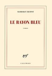 Le rayon bleu : roman