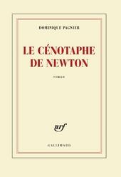 Le cénotaphie de Newton : roman