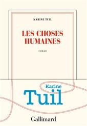 Les choses humaines : roman