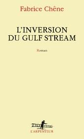 L'inversion du Gulf Stream : roman