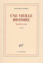 Une vieille histoire, nouvelle version : roman