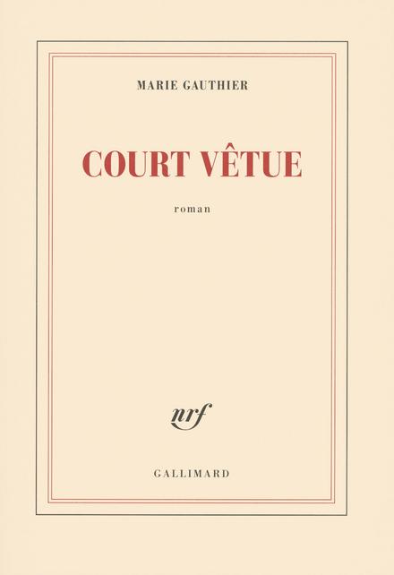 Court vêtue : roman