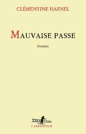 Mauvaise passe : roman