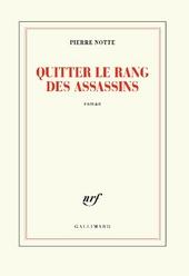 Quitter le rang des assassins : roman