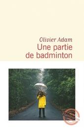 Une partie de badminton : roman