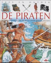 De piraten : voor kinderen die er alles over willen weten !