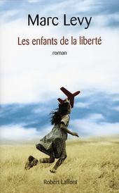 Les enfants de la liberté : roman