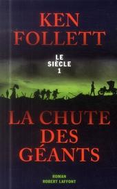La chute des géants : roman