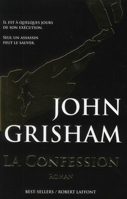 La confession : roman