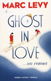 Ghost in love : roman