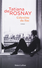Célestine du Bac : roman