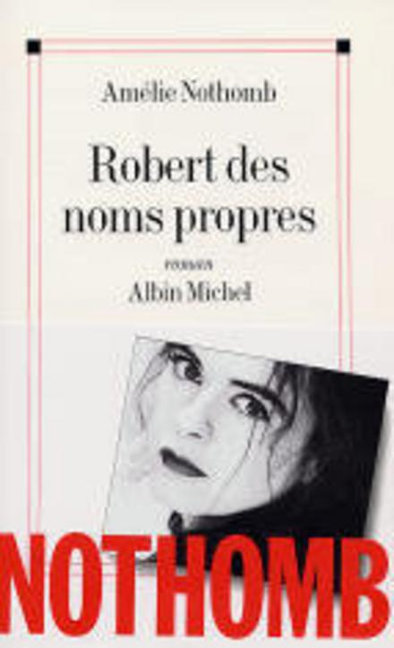 Robert des noms propres : roman