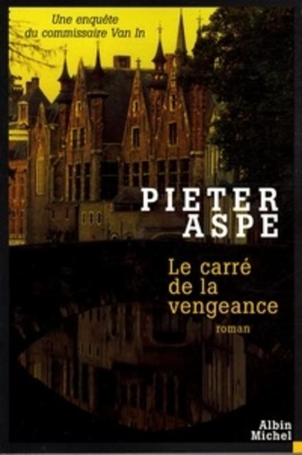 Le carré de la vengeance : roman