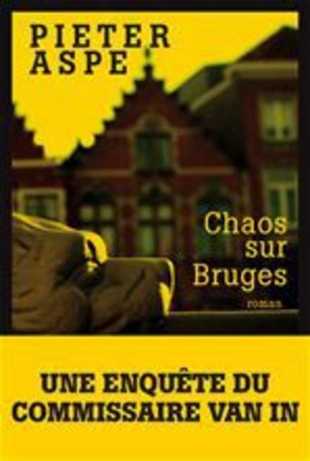 Chaos sur Bruges : roman