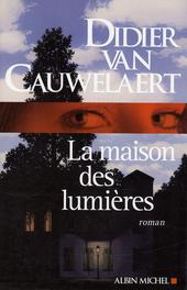 La maison des lumières : roman
