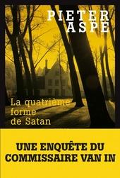La quatrième forme de Satan : roman