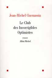 Le club des incorrigibles optimistes : roman