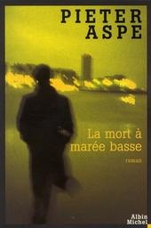 La mort à marée basse : roman