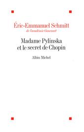 Madame Pylinska et le secret de Chopîn