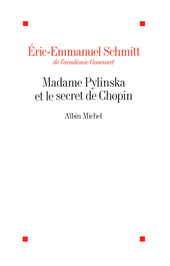 Madame Pylinska et le secret de Chopîn