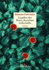 La police des fleurs, des arbres et des forêts : roman