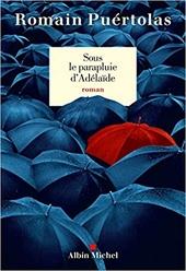 Sous le parapluie d'Adélaïde : roman