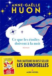 Ce que les étoiles doivent à la nuit : roman