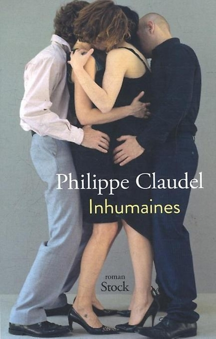 Inhumaines : roman des moeurs contemporaines