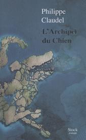 L'Archipel du chien : roman