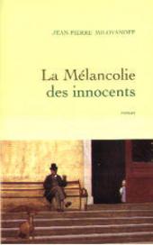 La mélancolie des innocents : roman