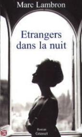 Etrangers dans la nuit : roman