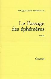 Le passage des éphémères : roman