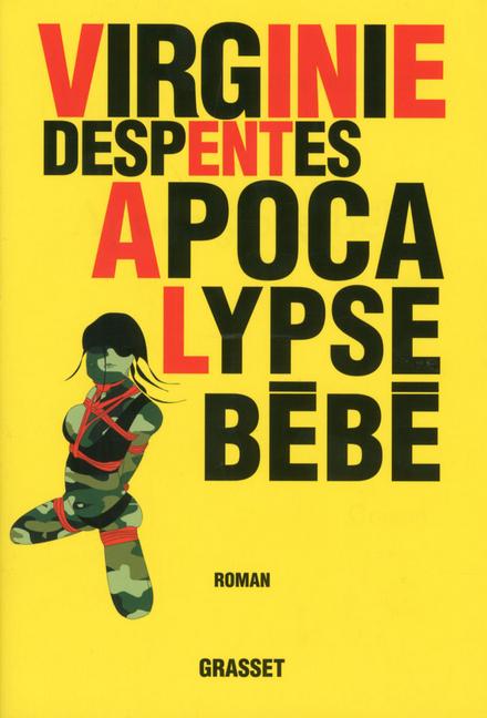 Apocalypse bébé : roman