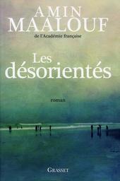 Les désorientés : roman