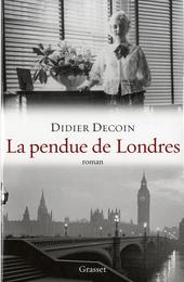 La pendue de Londres : roman