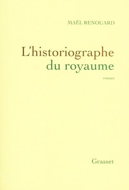 L'historiographe du royaume : roman