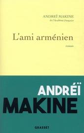 L'ami arménien : roman