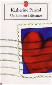 Un homme à distance : roman
