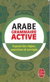 Arabe littéral : grammaire active