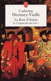 La rose d'Anjou : roman