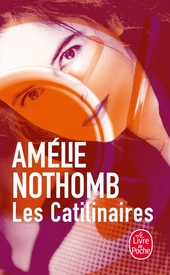 Les Catilinaires : roman