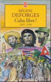 Cuba libre! 1955-1959 : roman
