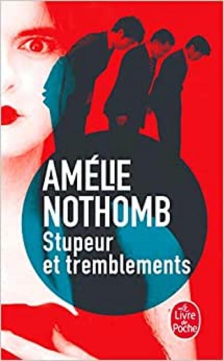 Stupeur et tremblements : roman