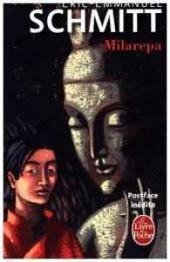 Milarepa, suivi de Ce que le Bouddhisme nous apporte...