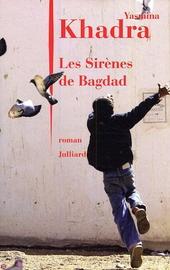 Les sirènes de Bagdad : roman