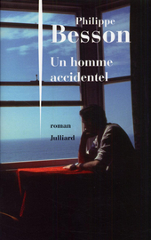 Un homme accidentel : roman